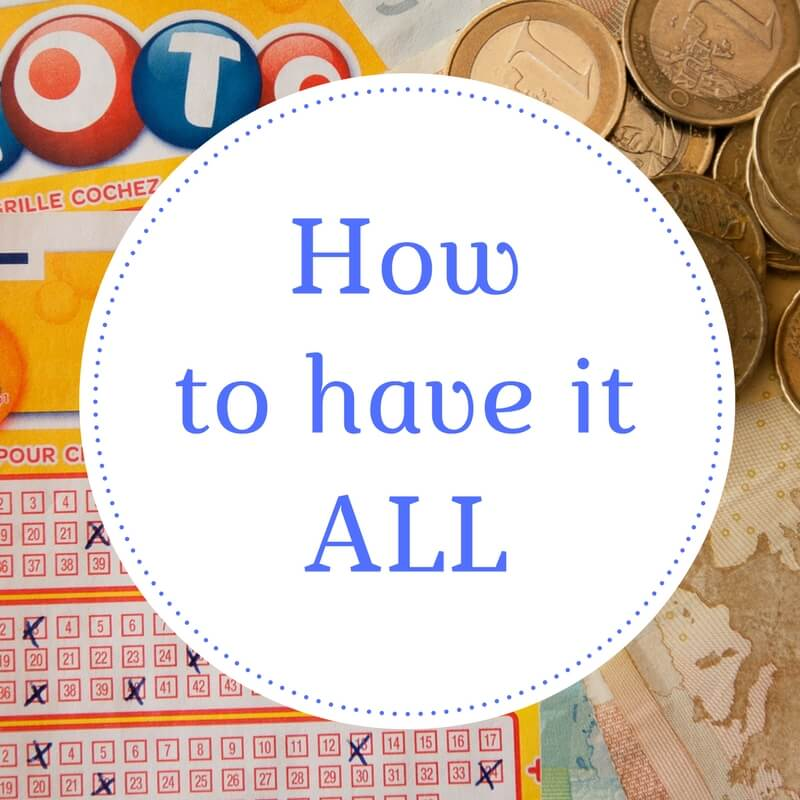 How to have it all