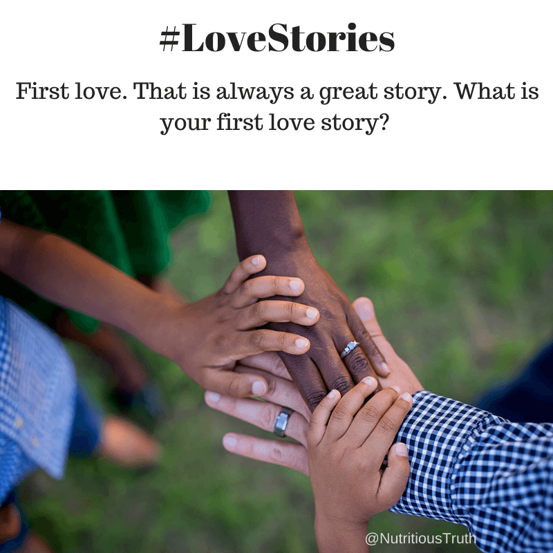 #LoveStories about First Love