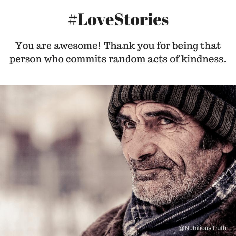 #lovestories random act of kindness